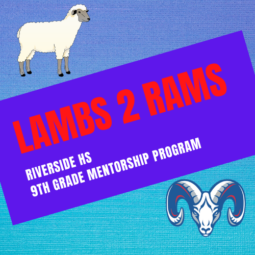 Juniors and Seniors, apply to be a Lambs 2 Rams Mentor!
