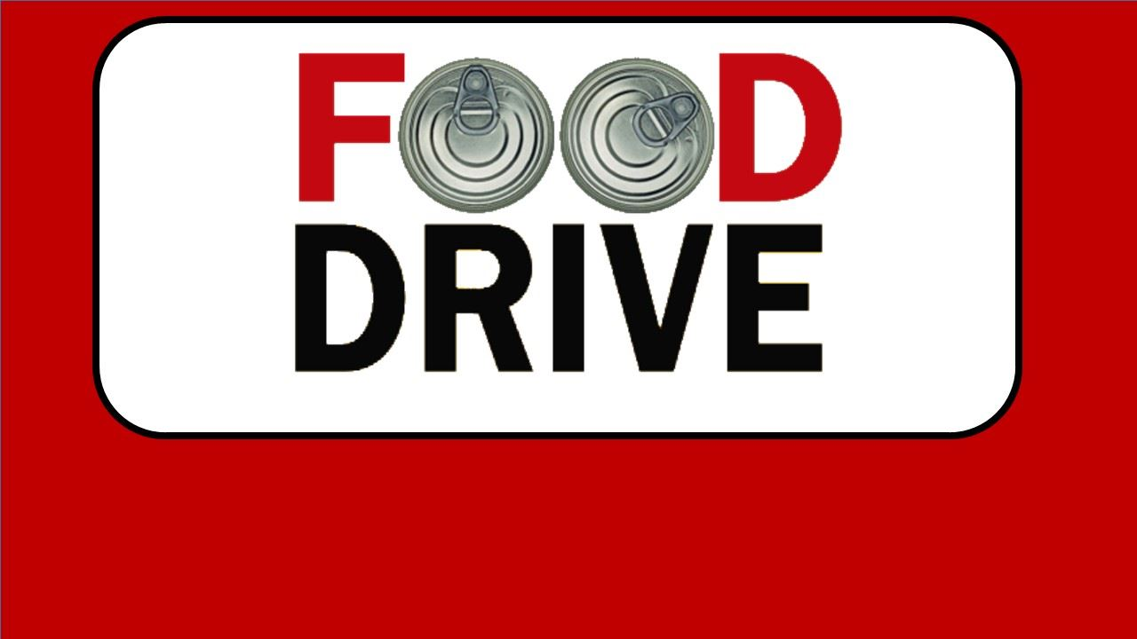 """Feed a Student"" Food Drive"