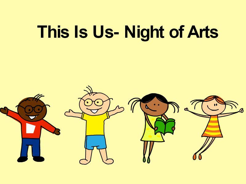 This Is Us- Night of Arts