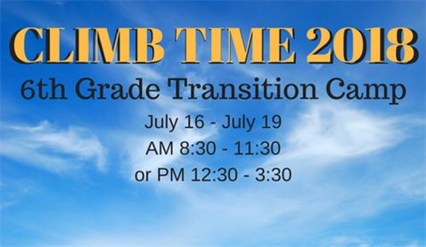 CLIMB TIME 2018 - 6th Grade Transition Camp