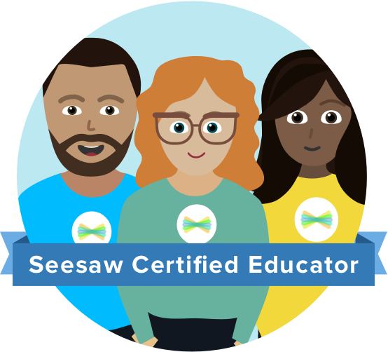 Picture of people with the words Seesaw Certified Educator