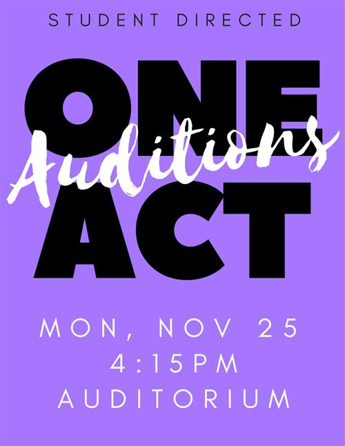One Act Auditions - Nov. 25