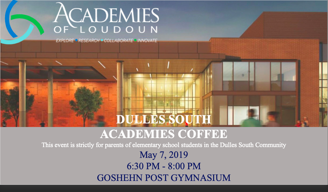 Dulles South Academies Coffee May 7th