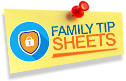 Family Tip Sheets