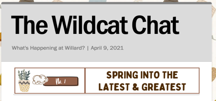 Wildcat Chat | What's Happening at Willard? | April 9, 2021
