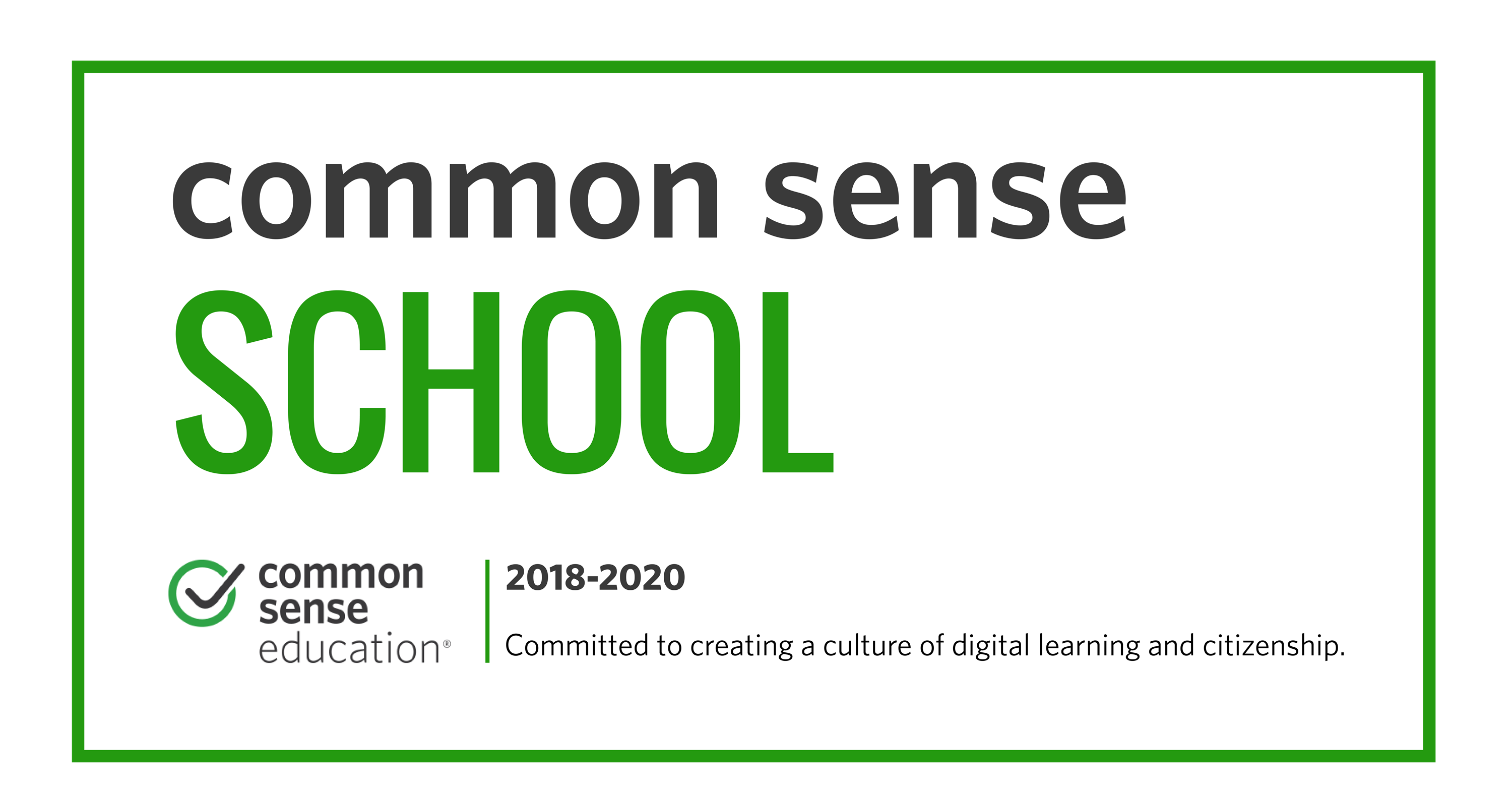 We are a Common Sense Media Digital Citizenship Certified School