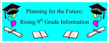 Information For Rising 9th Graders