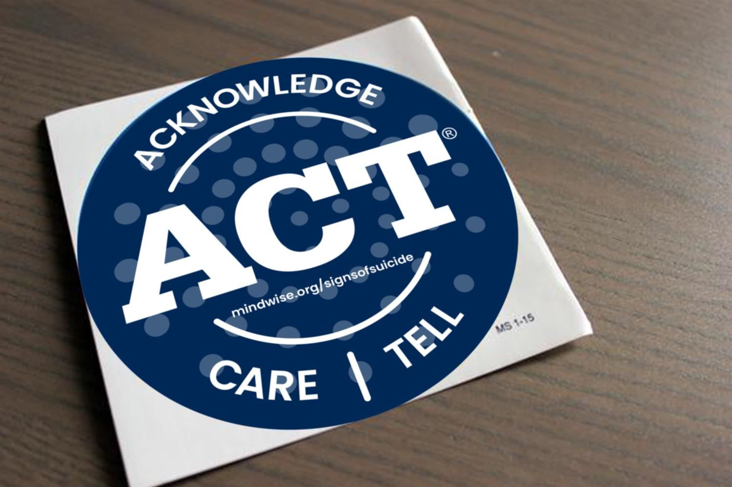 Acknowledge, Care, Tell sticker
