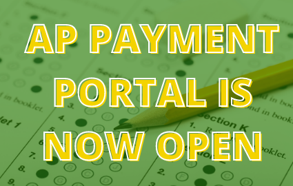 AP PAYMENT PORTAL IS NOW OPEN