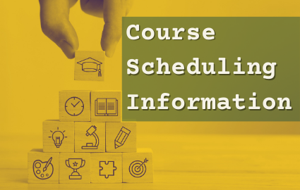 COURSE SCHEDULING INFORMATION