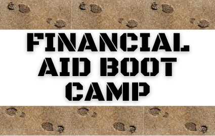 FINANCIAL AID BOOT CAMP TEXT WITH BOOT PRINT BORDER