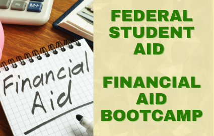 FSA FINANCIAL AID WORKSHOP