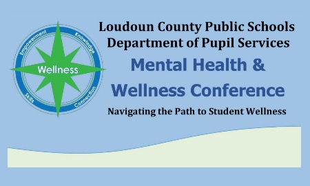 LCPS Mental Health & Wellness Conference