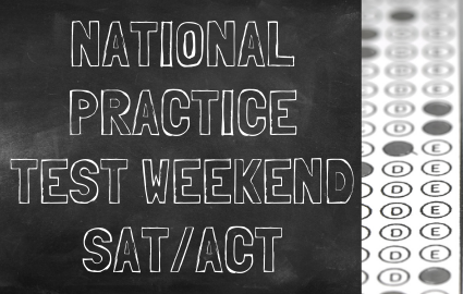 NATIONAL PRACTICE TEST WEEKEND SAT/ACT TEXT WITH BLACK BACKGROUND AND STANDARDIZED TEST IMAGE