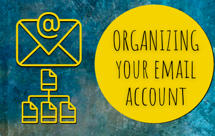 Organizing Your Email Account