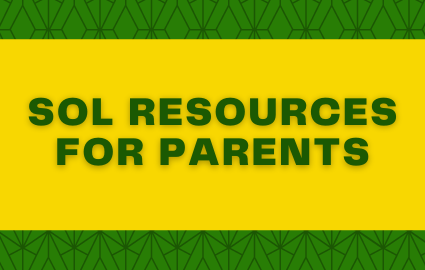 SOL RESOURCES FOR PARENTS