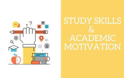 STUDY SKILLS AND ACADEMIC MOTIVATION