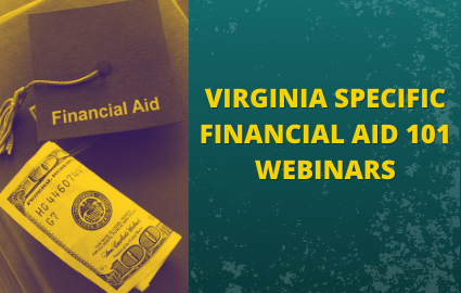 VIRGINIA SPECIFIC FINANCIAL AID 101 WEBINARS