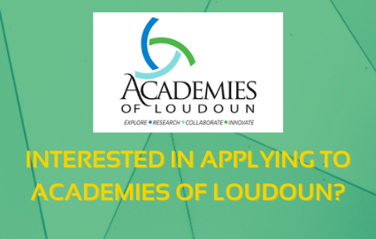 INTERESTED IN APPLYING TO ACADEMIES OF LOUDOUN?