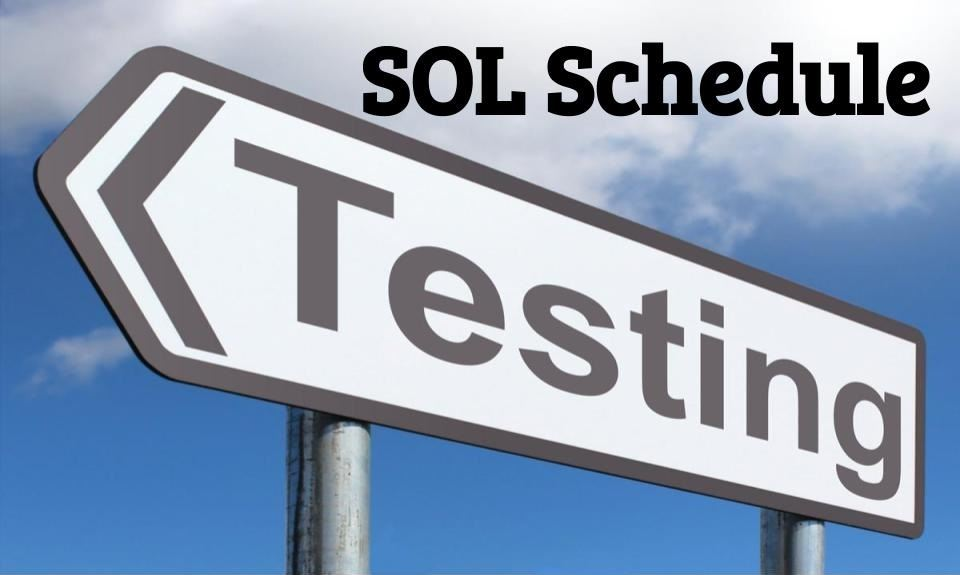 When is your SOL test?