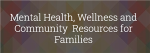 Community Resources for Families