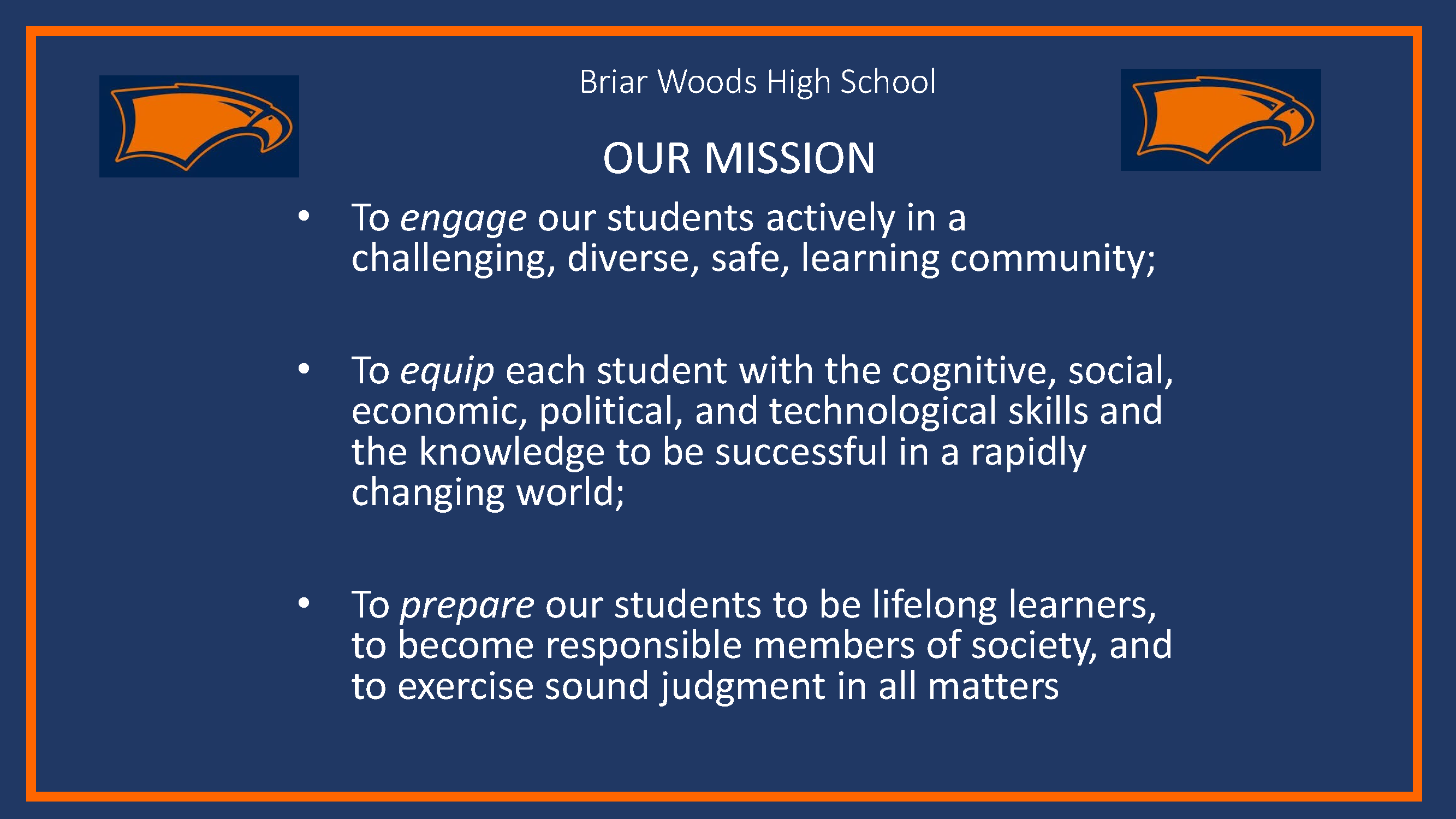 Briar Woods High School Our Mission