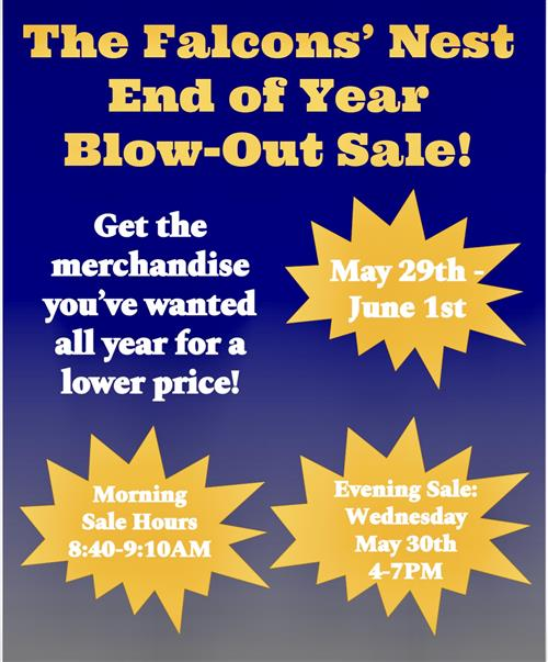 The Falcons' Nest End of Year Blow-Out Sale!