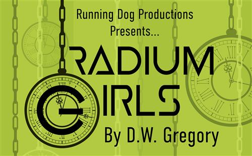 Radium Girls Nov. 15, 16, 17