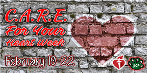 C.A.R.E. For Your Heart Week