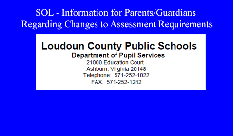 Information for Parents/Guardians Regarding Changes to Assessment Requirements