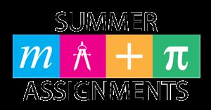Math / Summer Assignments 2019