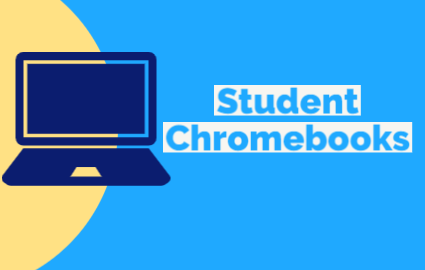 Student Chromebook Info and Help