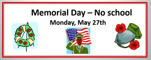 Memorial Day Holiday - No school