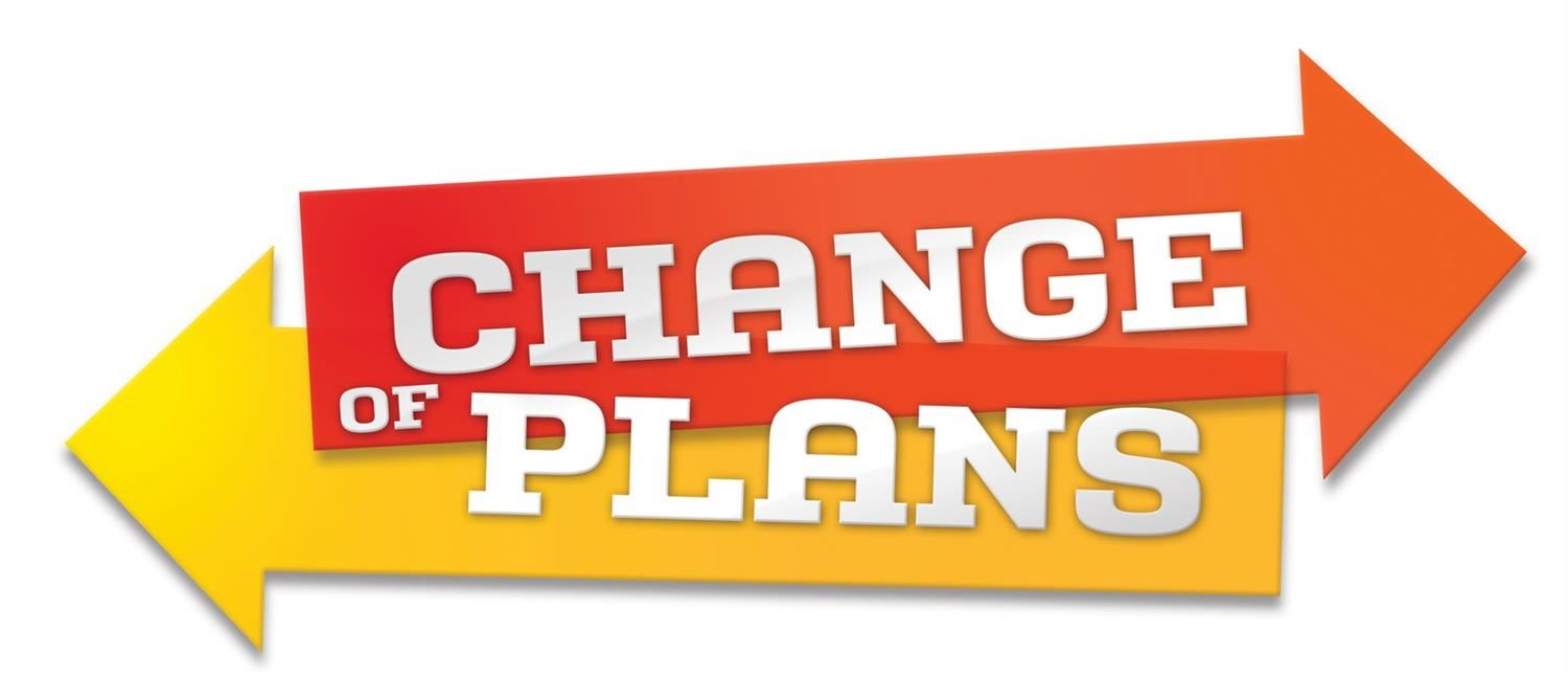 Temporary Change of Plans for afternoon Dismissal? Click here.