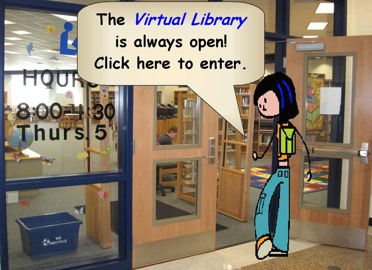 Virtual library always open. Click to enter.