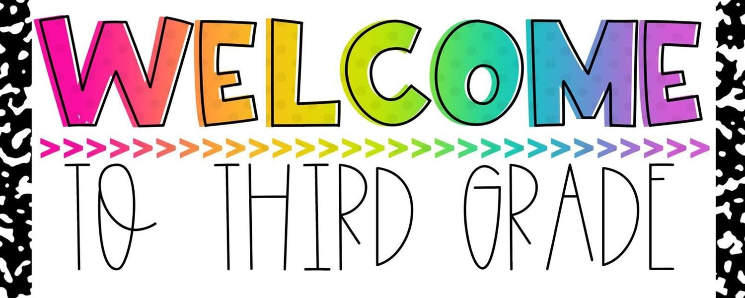 3rd Grade / Welcome to 3rd Grade!