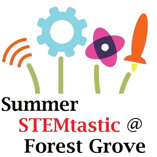 Summer STEM @ Forest Grove