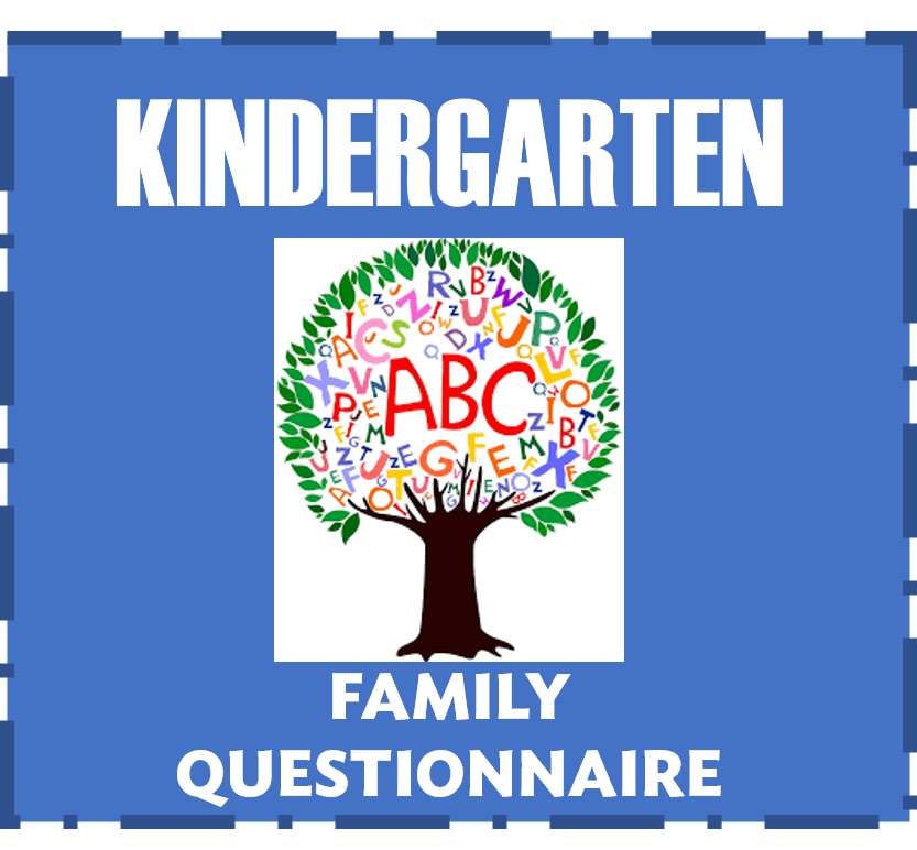 Kindergarten Family Questionnaire