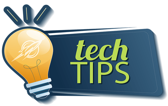Tech Tips & Support
