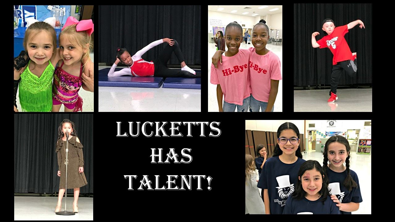 Lucketts Has Talent!