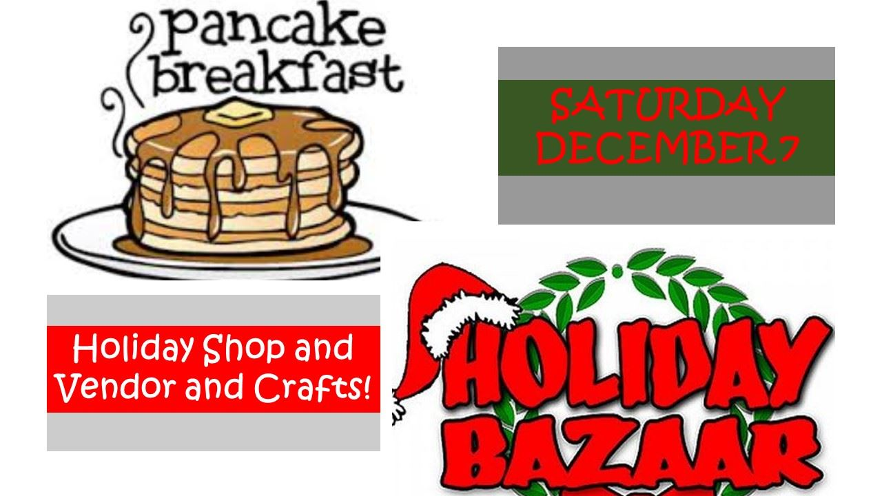 Holiday Bazaar and Pancake Breakfast