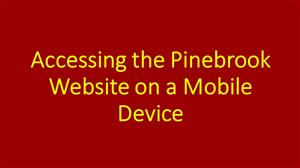 Accessing the Pinebrook Website on a Mobile Device