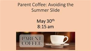 Parent Coffee-Summer Slide