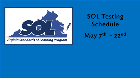 SOL Testing, May 7th - 22nd