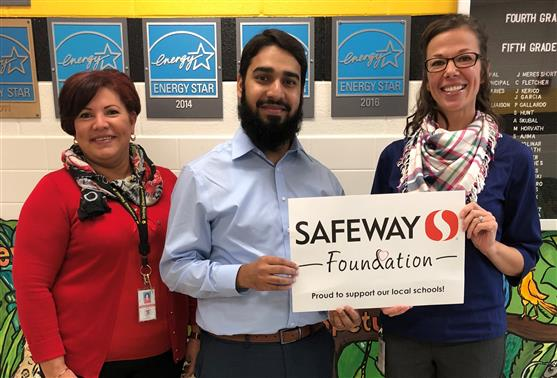Principal Short and Ms.Amaya with the Safeway Foundation