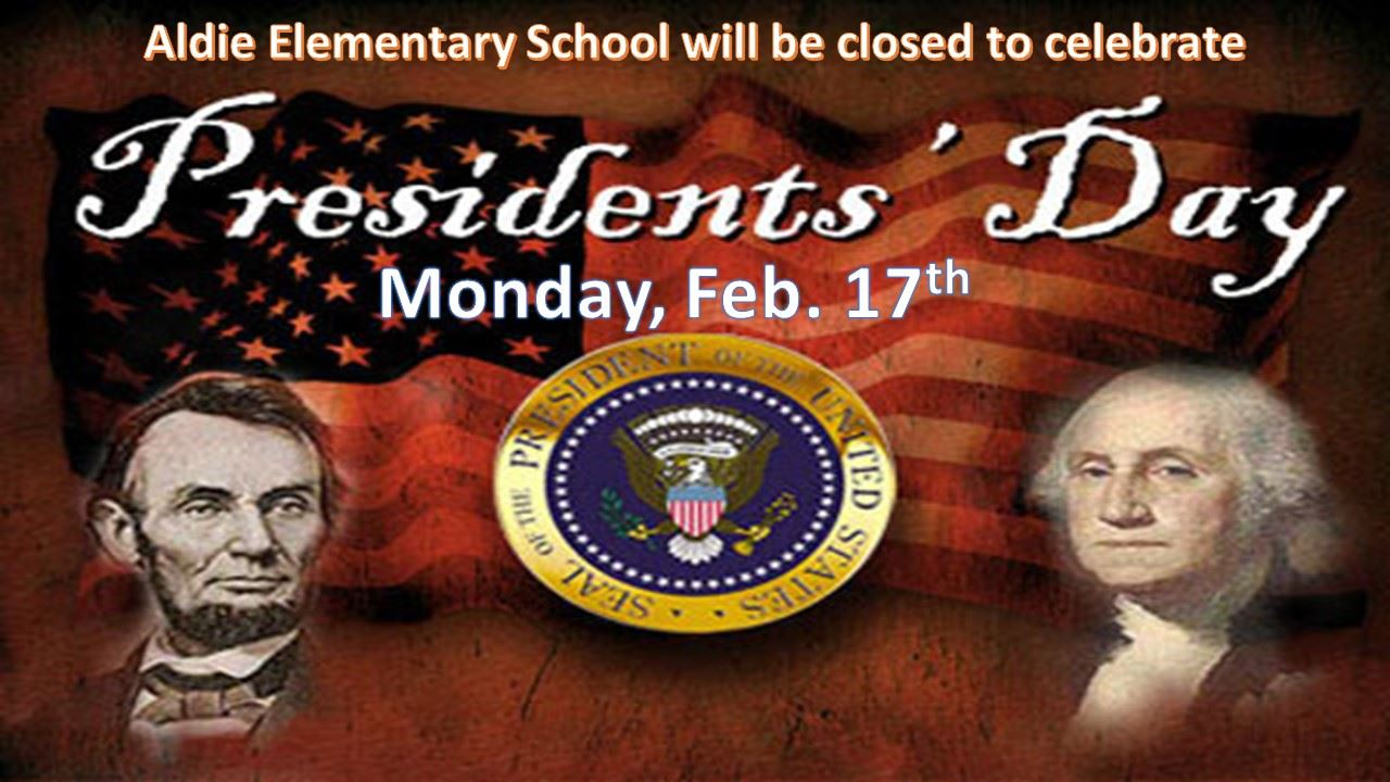 Presidents' Day - No School February 17th