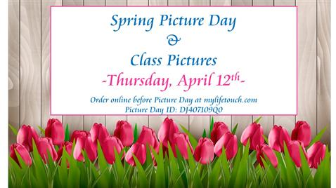 Spring Picture Day - April 12th