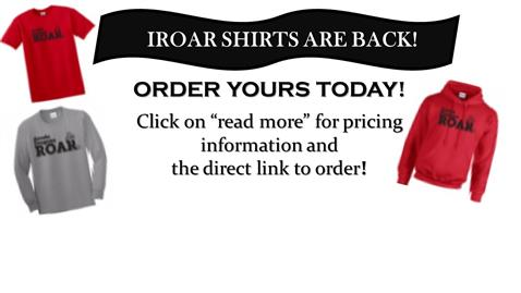 CLICK HERE TO ORDER YOUR IROAR SHIRT!