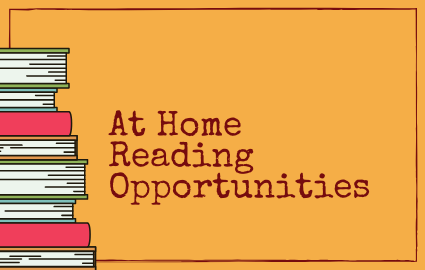 At Home Reading Opportunities