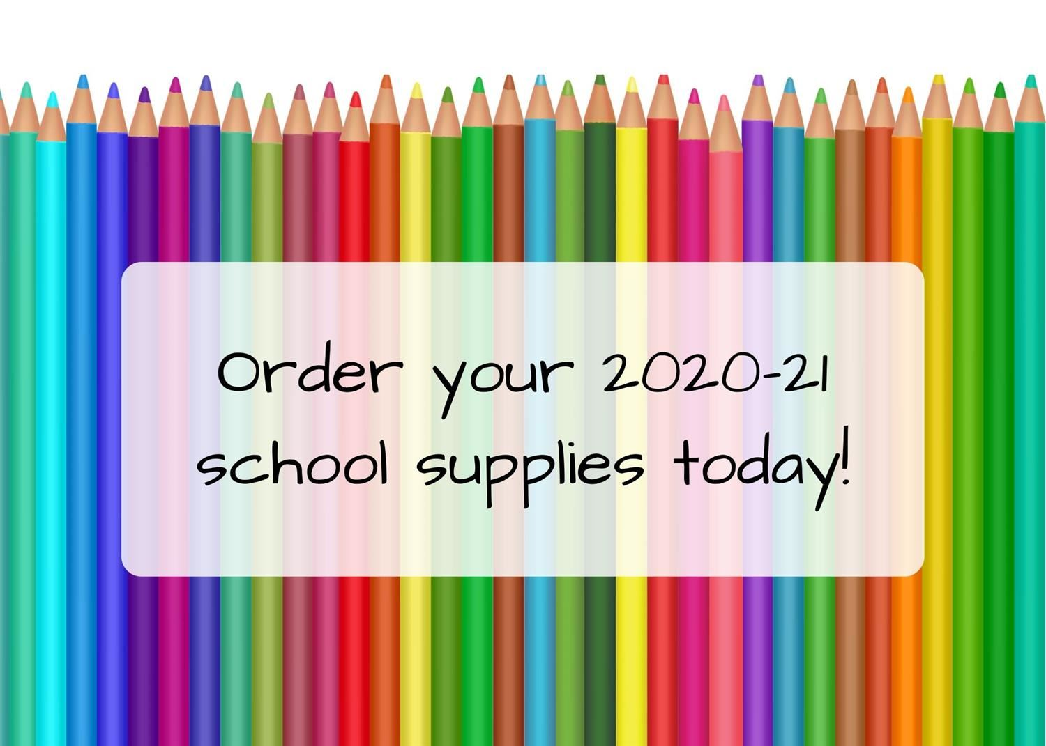 2020-21 School Supply Ordering is Now Open!